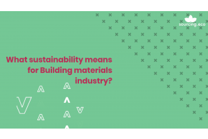 What sustainability means for Building materials industry